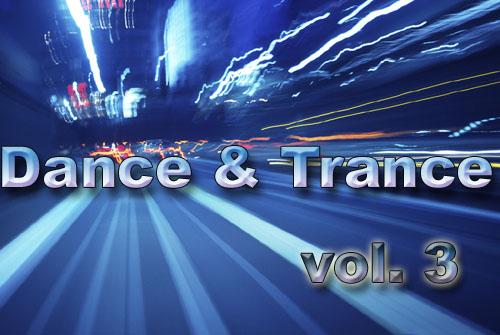 Dance & Trance Vol. 3
